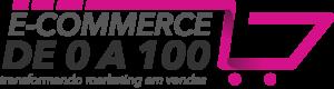 Ecommerce de 0 a 100 - Ecommerce de zero a cem
